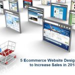 5 Ecommerce Website Design Tips to Increase Sales in 2018
