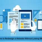 How to redesign a website without losing SEO